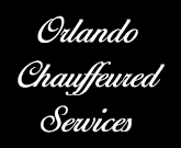 Orlando Chauffeured Services Inc. Orlando, Florida