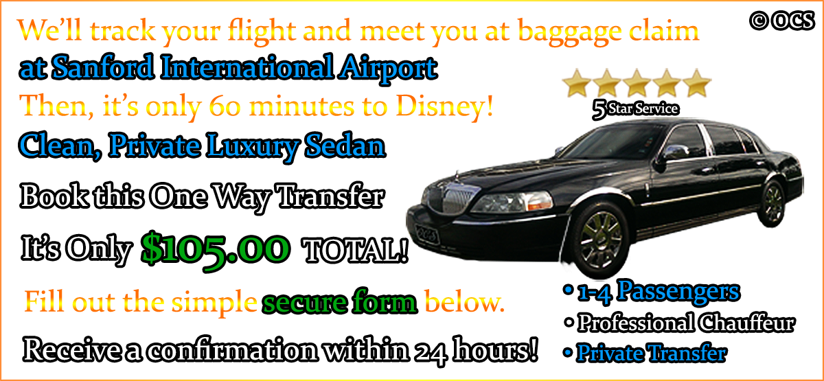 Book this One Way Transfer - It's Only $105.00 TOTAL!