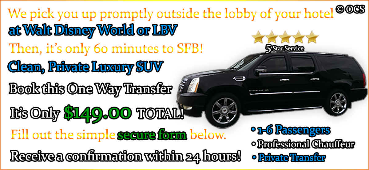 Book this One Way Transfer - It's Only $149.00 TOTAL!